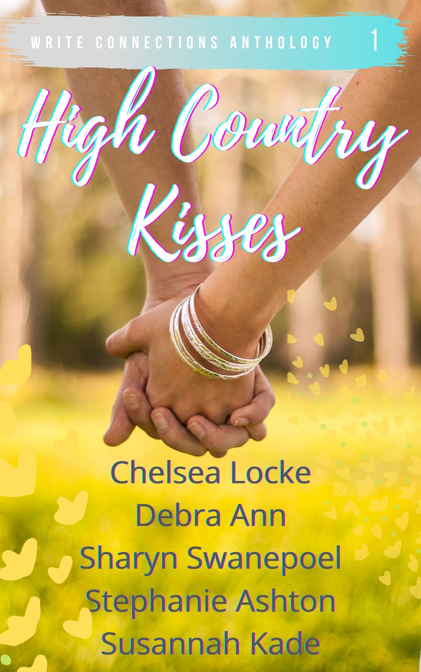 High Country Kisses Book Cover of two people holding hands with a background of yellow flowers in a field